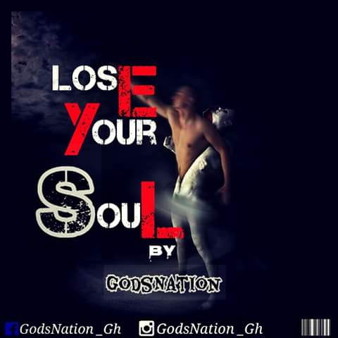 God's Nation – Lose your Soul