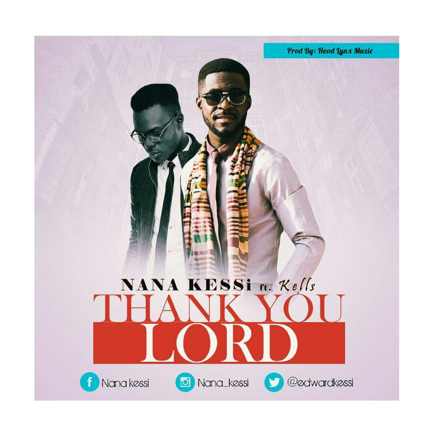 Nana Kesse ft KellsThank You Lord