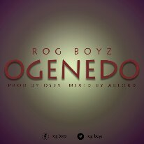 ROG BOYZ-Ogenedo(prod by OSBY mixed by ABLORD)