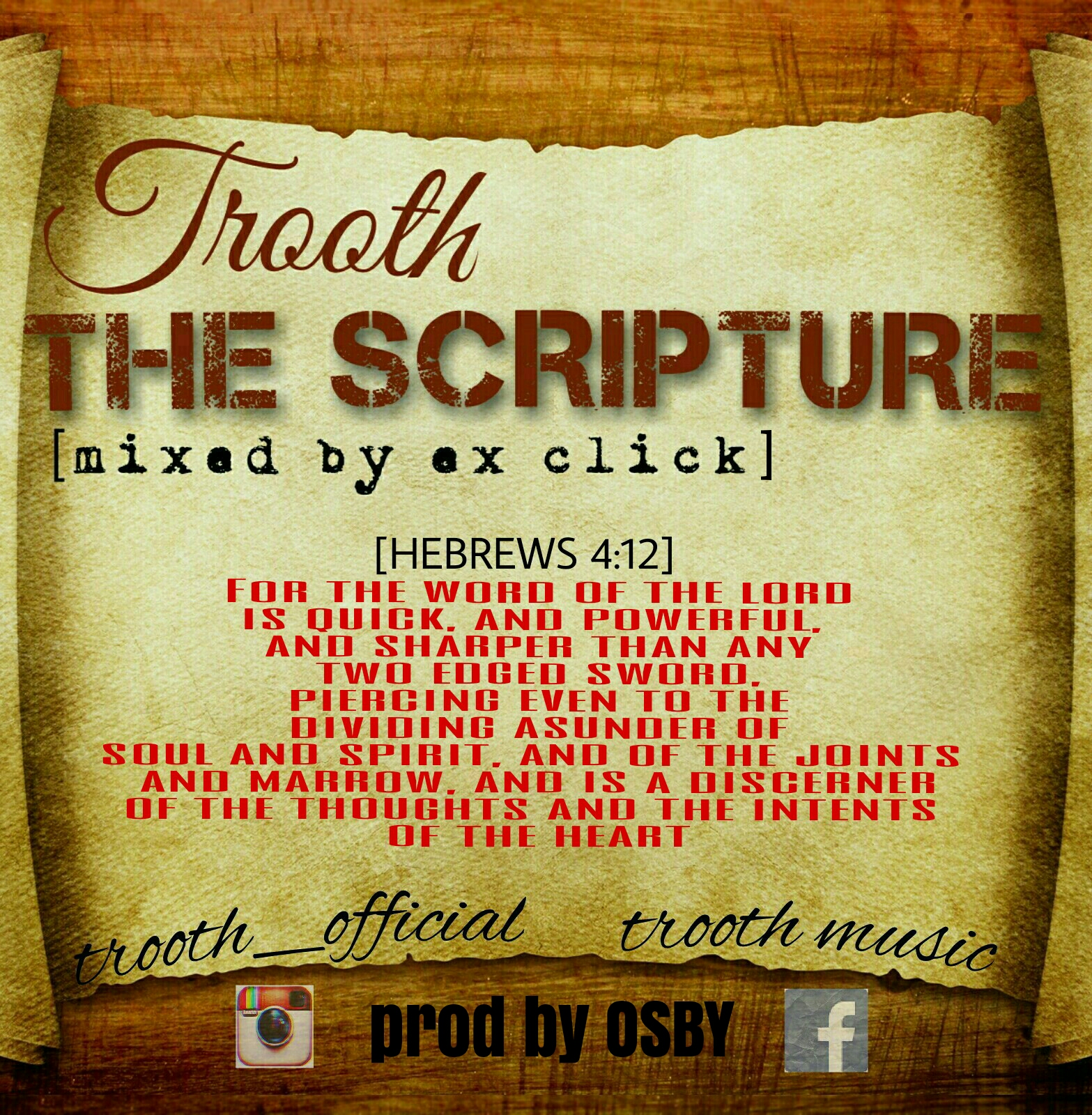 Trooth – The Scripture (Produced By OSBY Mixed By EX CLICK)