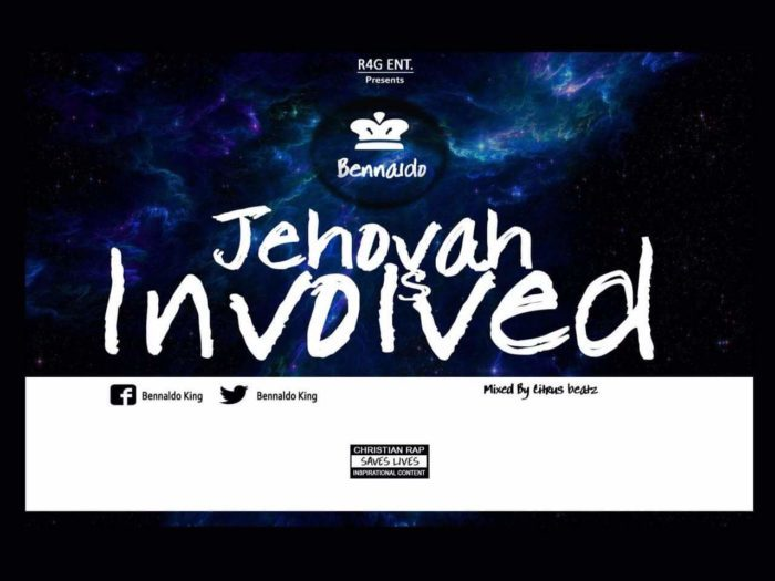 Bennaldo – Jehova Is Involved
